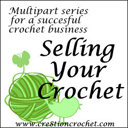 Selling Your Crochet Series- Take Action for a Successful Business