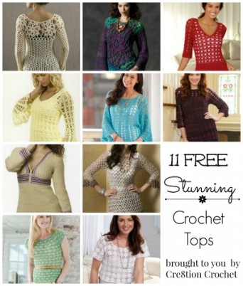 11 FREE Stunning Crochet Tops brought to you by Cre8tion Crochet