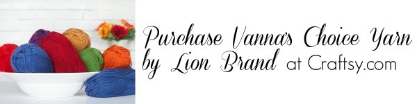 Purchase Vanna's Choice Yarn by Lion Brand at Craftsy